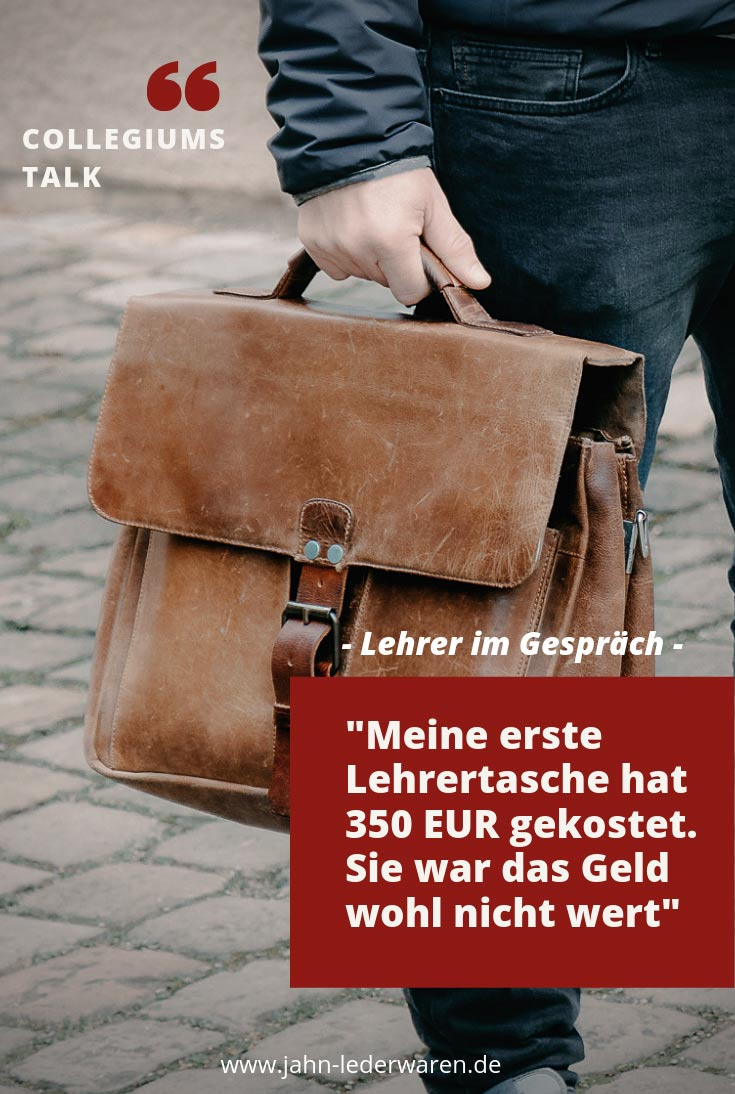 Meine erste Lehrertasche hat 350 EUR gekostet